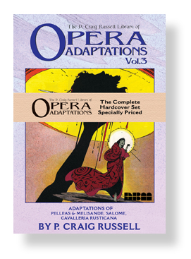 P. Craig Russell's Opera Adaptations Hardcover set
