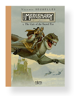 THE MERCENARY The Definitive Editions Vol.1 The Cult of the Sacred Fire