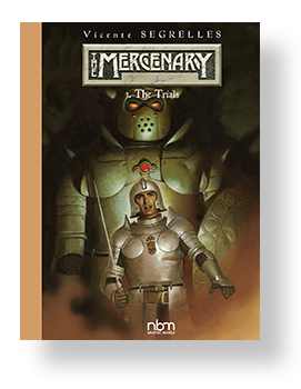 THE MERCENARY The Definitive Editions Vol. 3 The Trials